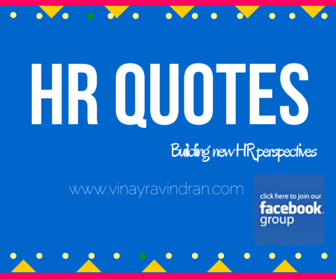 HR Quotes By Vinay Ravindran